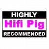 HiFiPig Highly Recommended v2