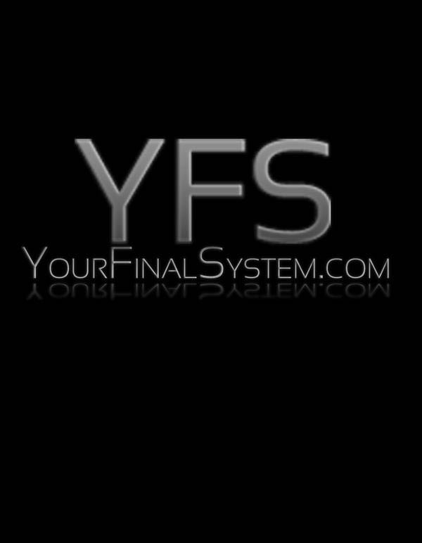 yfs your final system